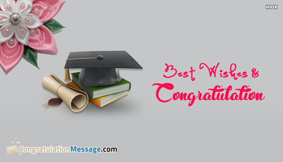 Best Wishes and Congratulation - Congratulation Messages for Friends