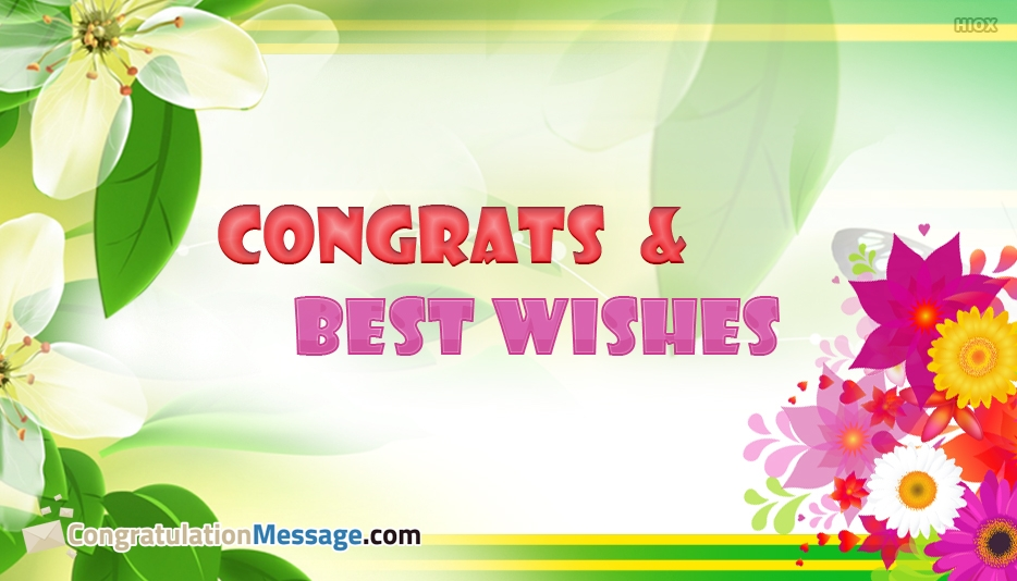Congrats and Best Wishes @ CongratulationMessage.com