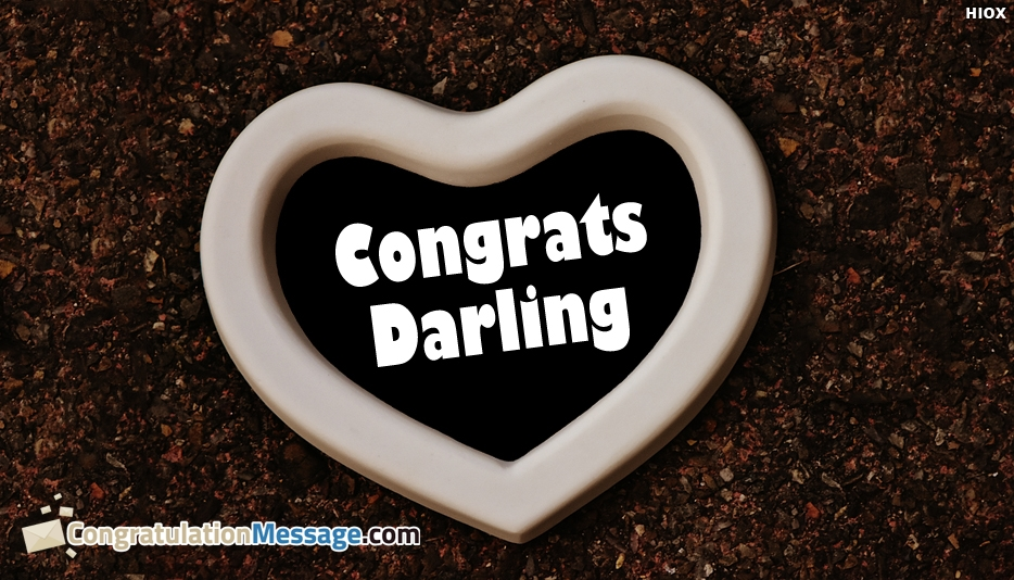 Congrats Darling - Congratulation Messages for Darling