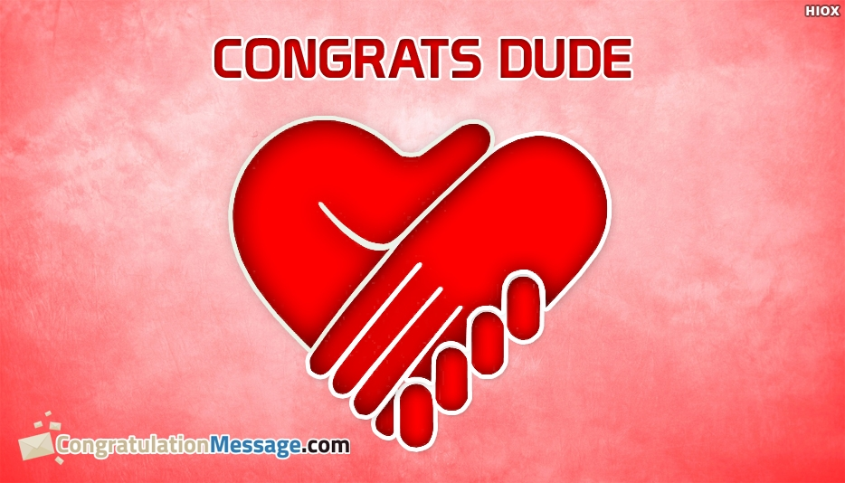 Congrats Dude - Congratulation Messages for Success