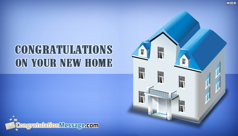 Congrats For Housewarming - Congratulations On Your New Home