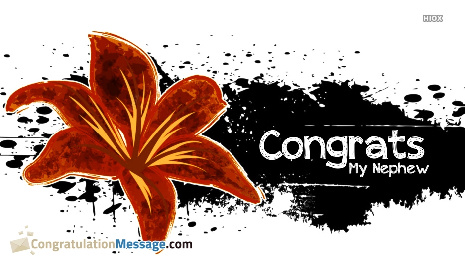 Congratulations Messages For Nephew