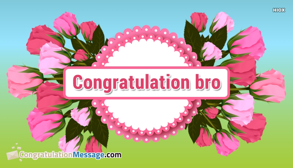 Congratulations Wishes For Brother Images