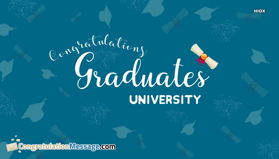 Congratulation Message For Graduation From University