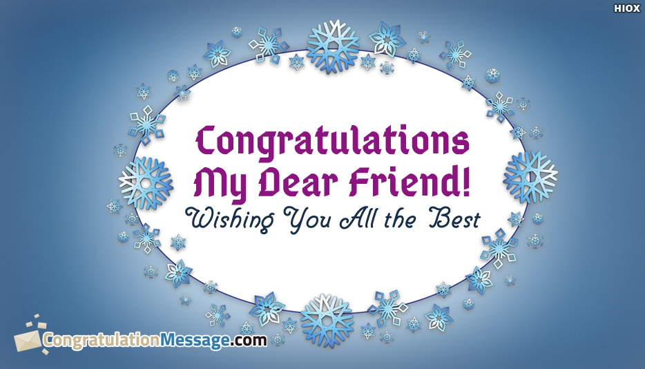 Congratulation Msg To Close Friend - Congratulation Message for Close Friend