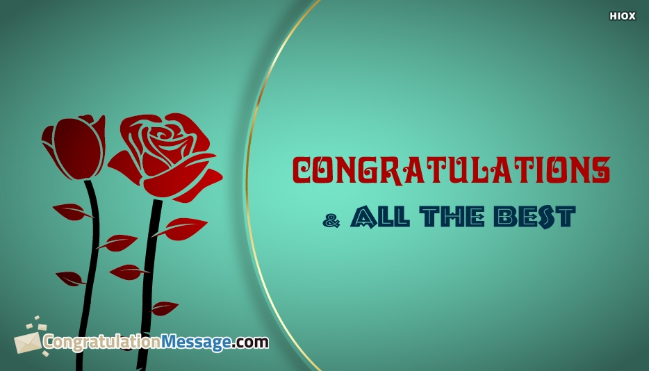 Congratulations and All The Best - Congratulation Messages for Friend