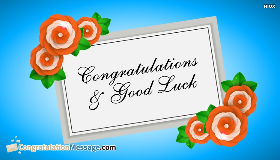 Congratulations Messages With Good Luck
