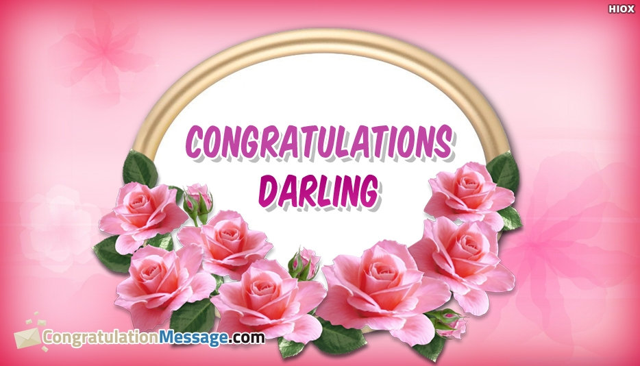 Congratulations Darling - Congratulation Message for Darling