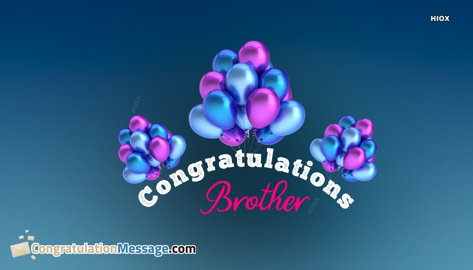 Congratulations Brother Picture