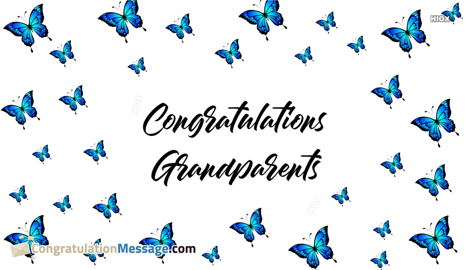 Congratulations Messages For Grandfather