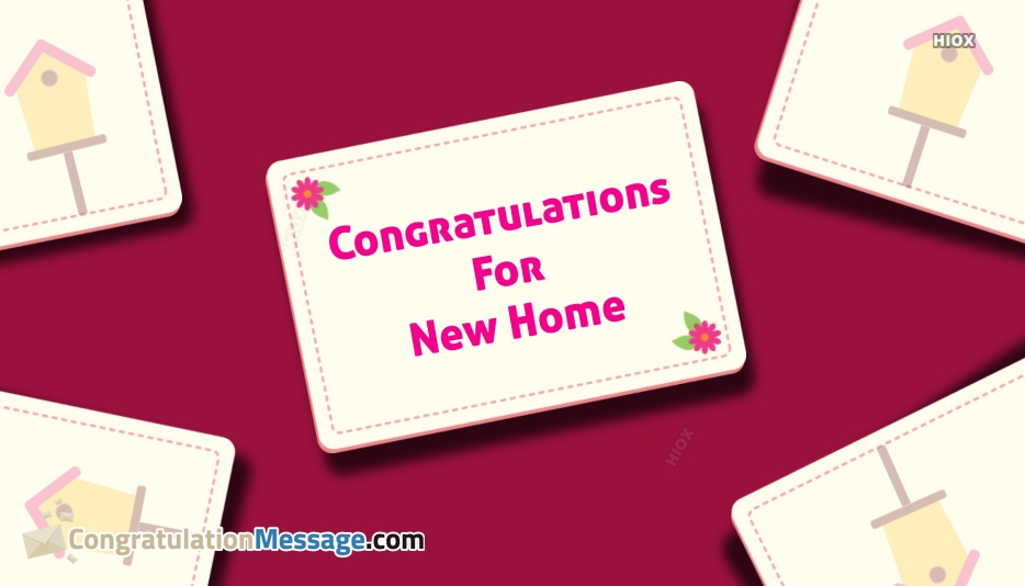 congratulations for new home msg
