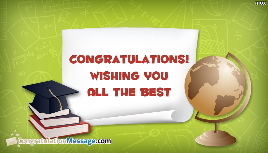 Congratulations Message for Graduation from Sister - Congratulations! Wishing You All the Best