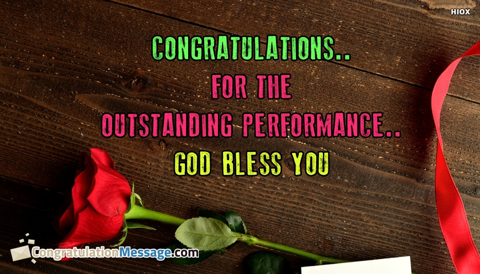 Congratulations Message For Winning - Congratulations for The Outstanding Performance God Bless You