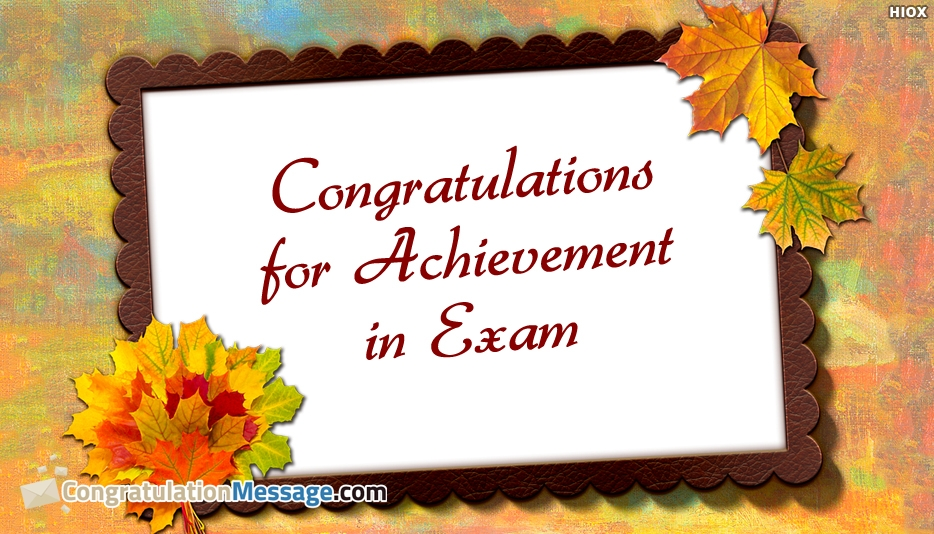 Congratulations Messages For Achievement In Exam Congratulationmessage Com