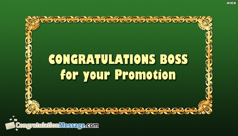 Congratulations On Promotion To Boss - Congratulations Boss On Your Promotion