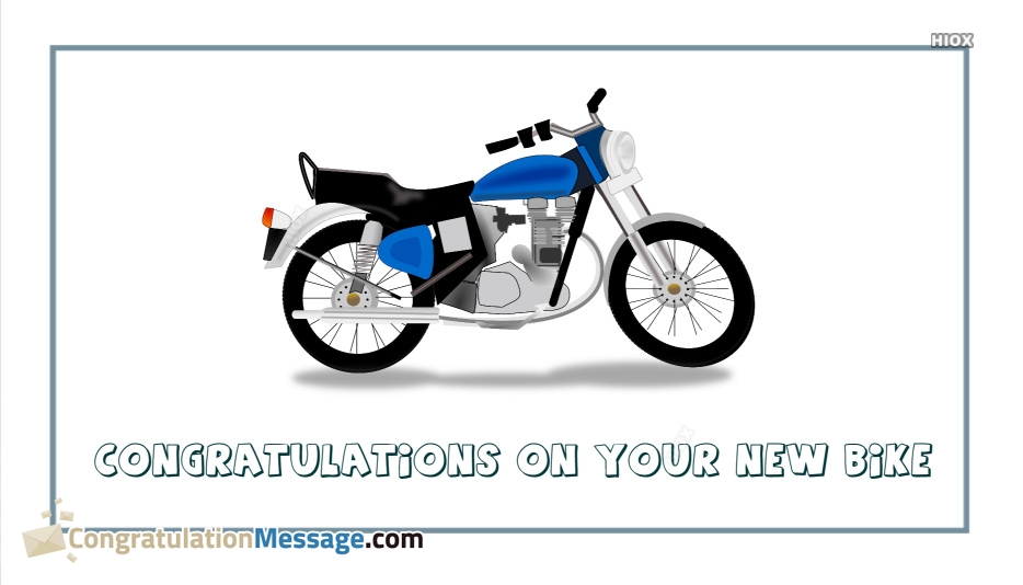 Congratulation Messages for New Bike