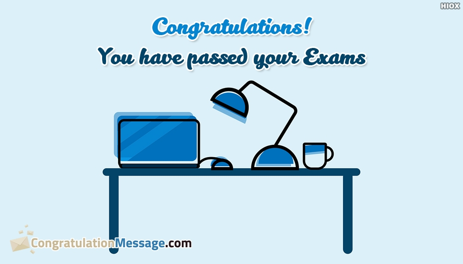 Congratulations Sister On Passing The Exams - Congratulations! You Have Passed Your Exams