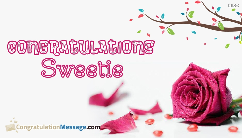 Congratulations Sweetie - Congratulation Messages for Lover