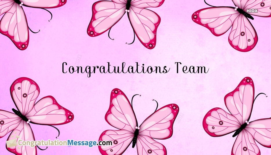 Congratulations Messages For Team