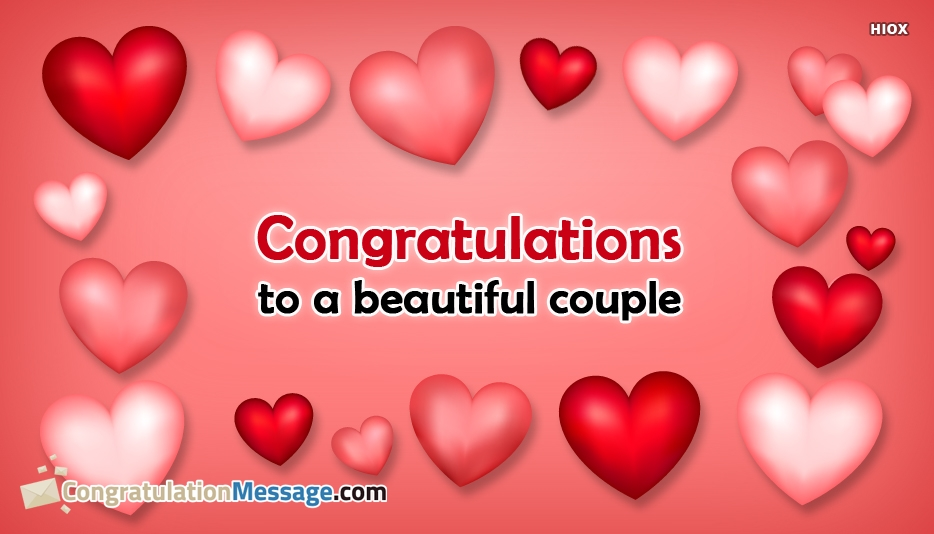 Congratulations To A Beautiful Couple