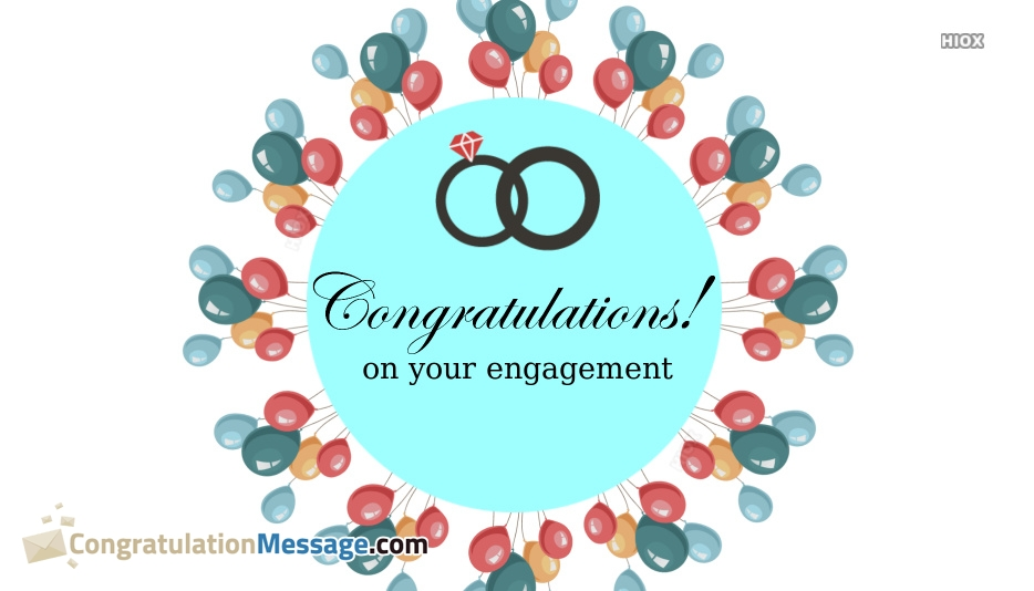 Hearty Congratulations On Your Engagement Message