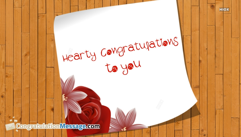 Hearty Congratulations To You