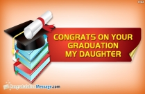 Congratulations Message for Daughter Graduation