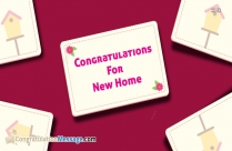 Congratulations Wishes For New Home