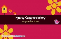 Hearty Congratulations On Your New Home Message